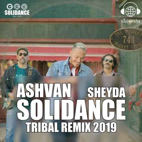 Ashvan - Sheyda (Solidance Tribal Remix 2019)